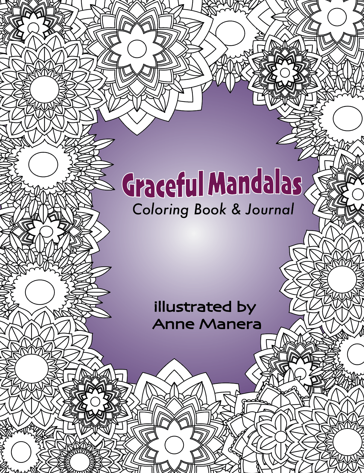 Graceful Mandalas Coloring Book & Journal illustrated by Anne ...
